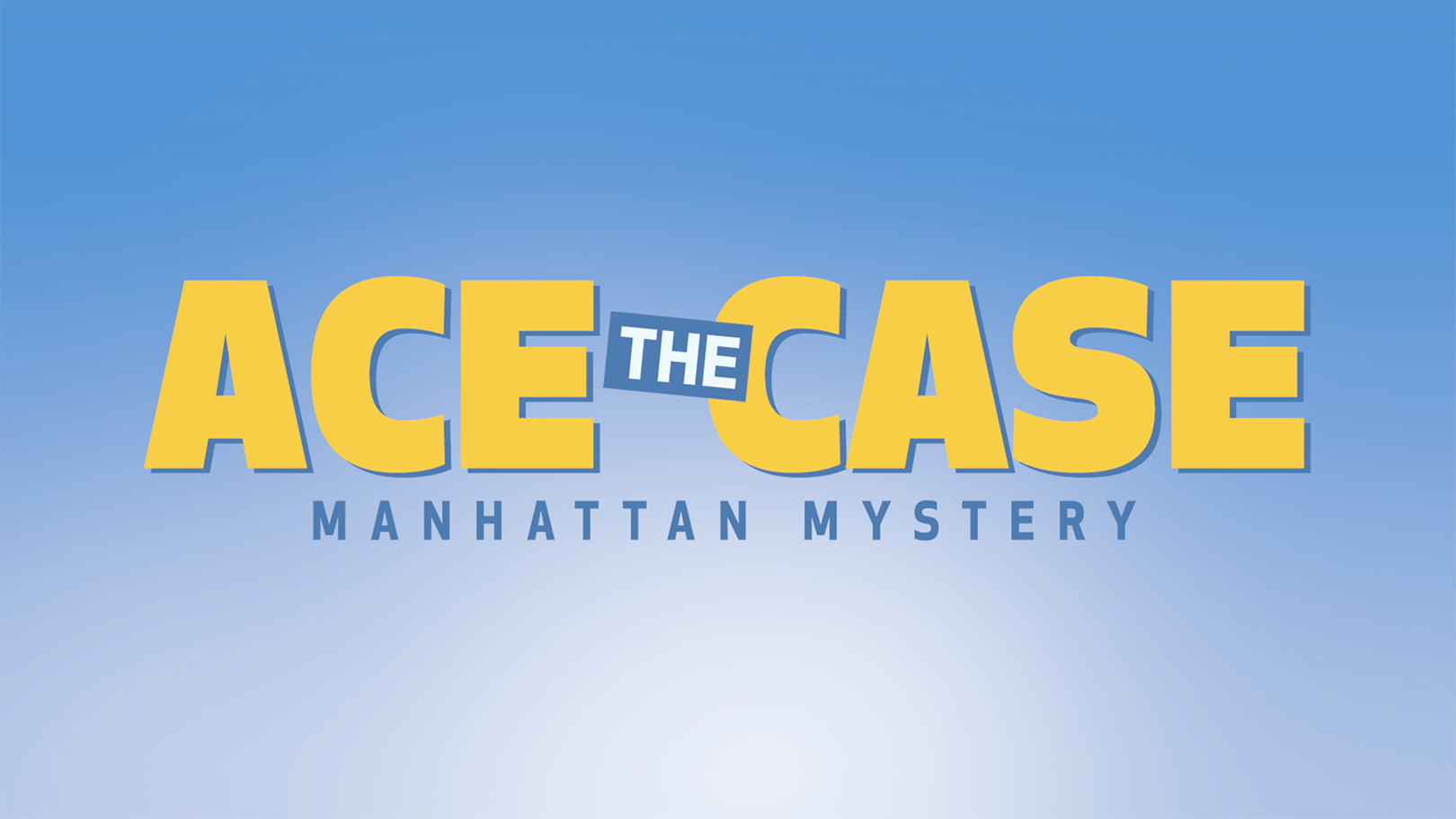 """""""Ace the Case: Manhattan Mystery"""" Official Trailer"""