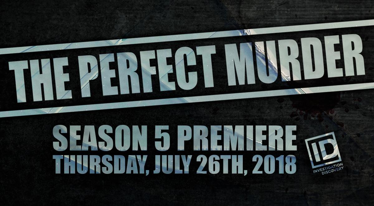 The Perfect Murder Season 5 Premiere