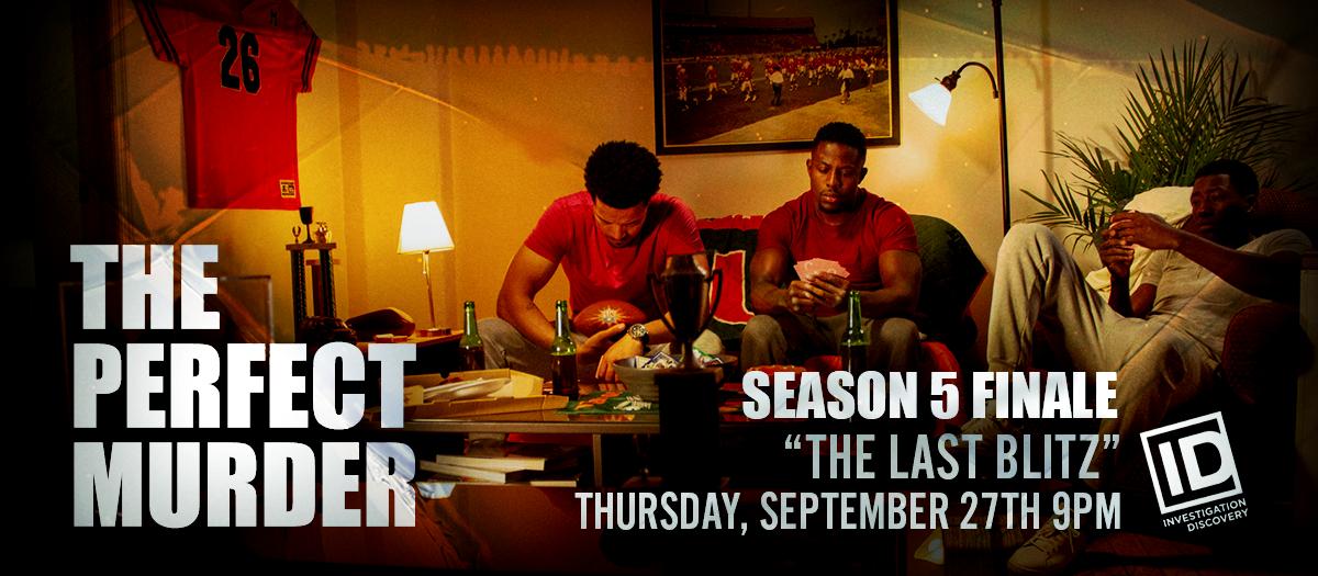 """The Perfect Murder Season 5 FINALE """"THE LAST BLITZ"""""""