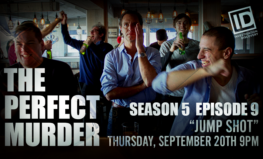 """The Perfect Murder Season 5 Ep. 9 """"JUMP SHOT"""""""